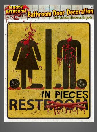 Restroom Horror Sign